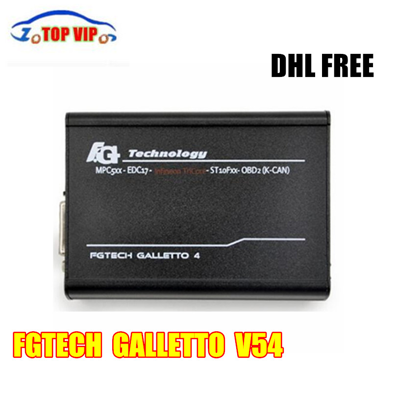 DHL Free Fgtech Galletto V54 Master ECU Tuning FG V54 ECU Programmer Unlocked Add OBD BDM High sales Car Scanner diagnostic tool