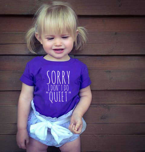 Sorry I Don't Do Quiet Print T Shirt Baby Funny T-shirt Kids Summer Short Sleeve Children Clothes Kids Oneck Tee Shirt