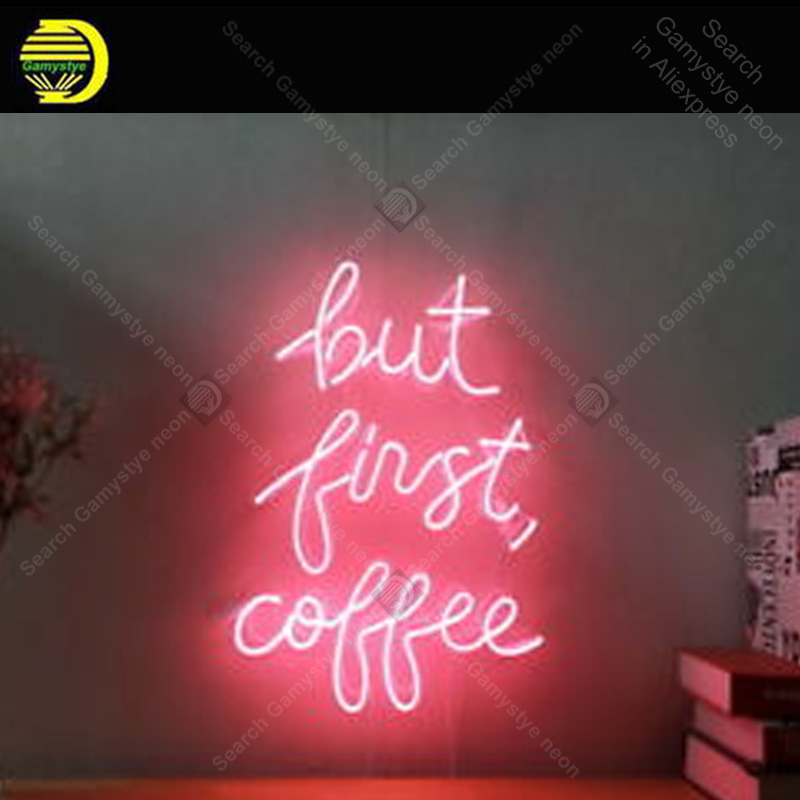 Neon Sign New But First Coffee Neon Sign Real Glass Tube Bedroom Display Neon Bulb Signboard lighted Decor Room neon light sale|Neon Bulbs & Tubes| |  - title=