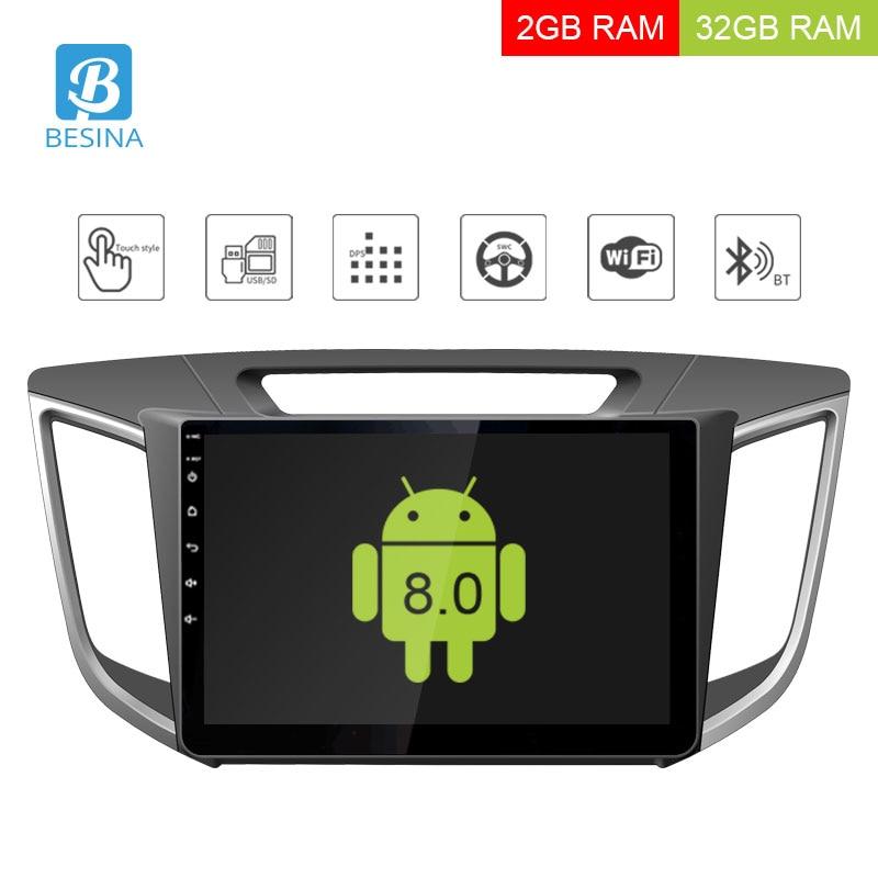 Besina 10.1 pouces Android 8.0 autoradio pour HYUNDAI IX25 CRETA lecteur multimédia WIFI GPS Navigation Audio stéréo 2G + 32G 4 Core