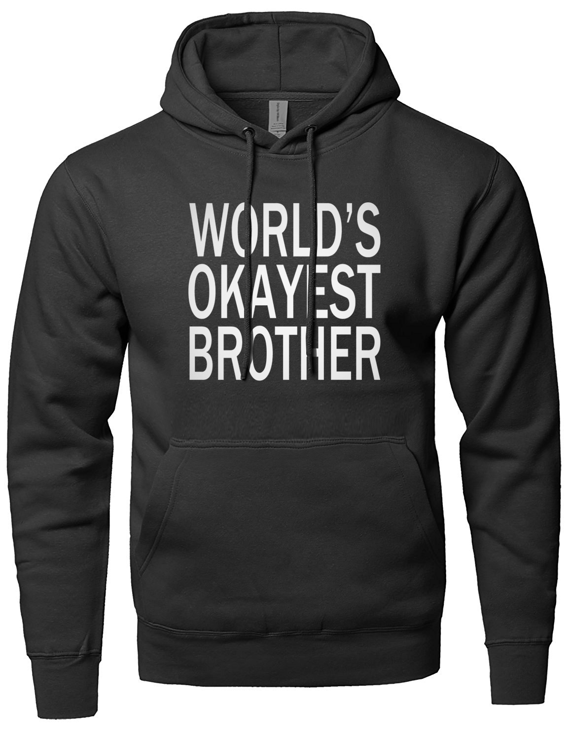World's Okayest Brother sweatshirt Funny Siblings hooded men clothing for Brothers funny hoodies 2019 autumn winter new hot sale
