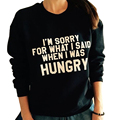 Team Drake Bed Bath & Beyonce I'm Sorry For What I Said When I Was Hungry Letter Print Funny Crewneck Sweatshirts For Women