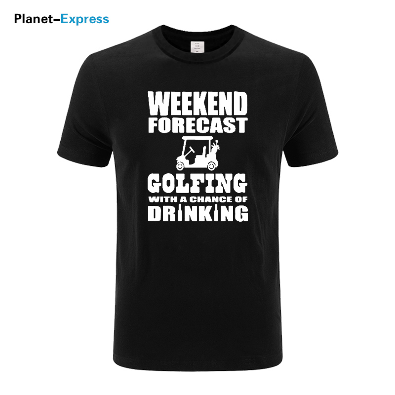Weekend Forecast Golfing Drinking Print Tops Tee Short Sleeve Fashion Punk T shirt Men 100% Cotton Casual O-neck T Shirt US Size