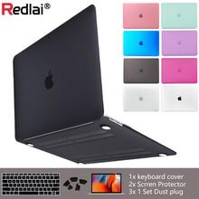 Redlai Роскошный Новый матовый чехол для Macbook Air 11 13 дюймов для Mac Book Pro 13 15 retina Touch Bar с крышкой клавиатуры + Пылезащитная заглушка