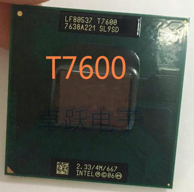 Free Shipping intel CPU laptop Core 2 Duo T7600 CPU 4M