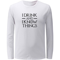 Men Women Girl Boy Game Of Thrones Tyrion Lannister I Drink And I Know Things Long