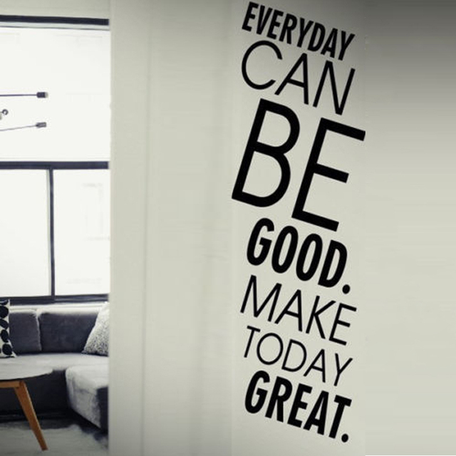 everyday can be good make today great vinyl wall stickers for living