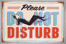 1 pc Please do not disturb sleep pause Tin Plate Sign wall man cave Decoration Man Art Poster metal vintage home