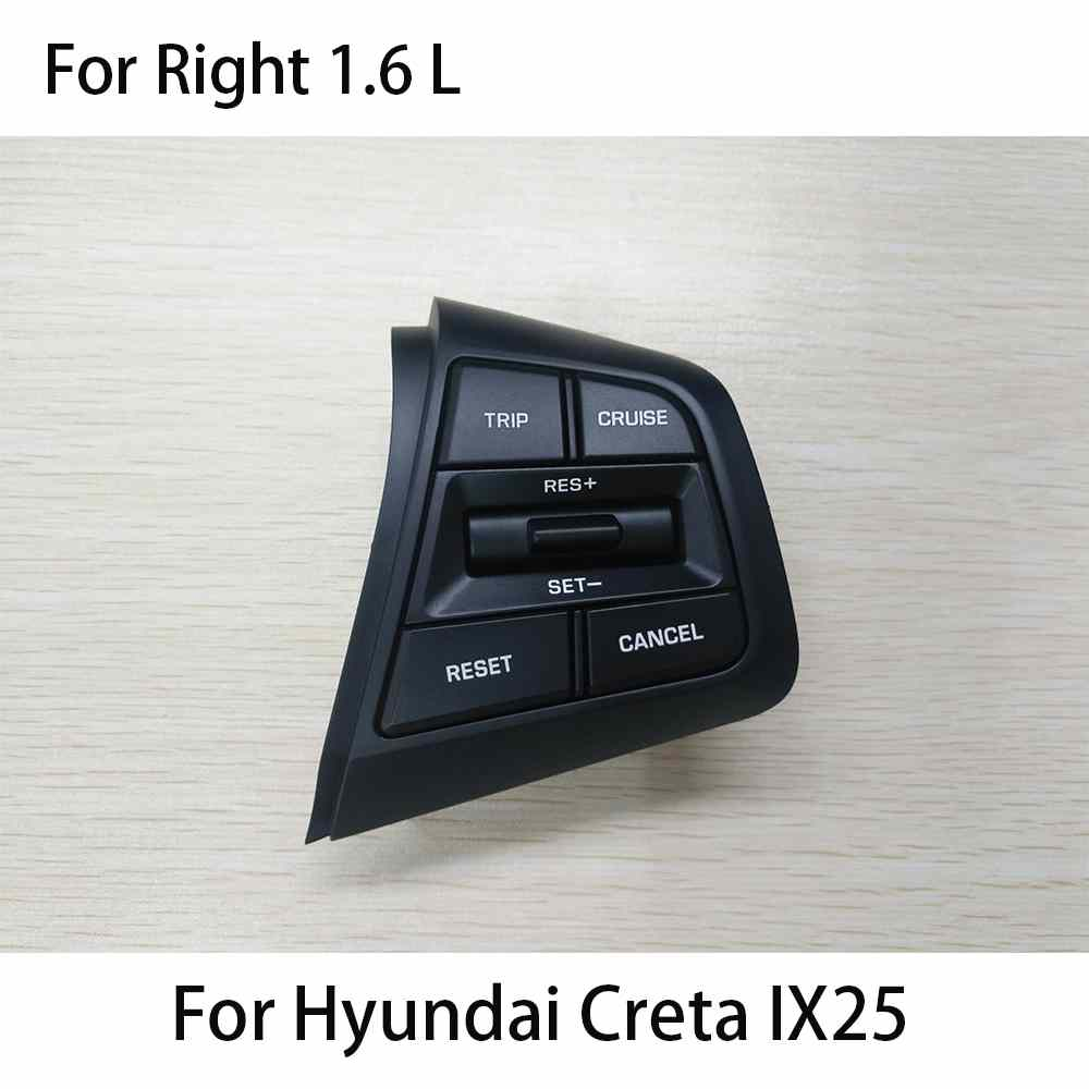 For Hyundai Creta ix25 1 6L Steering Wheel Cruise Control Buttons For Creta  ix25 2 0 L 96700C90004X 96710C90004X 96710C90104X