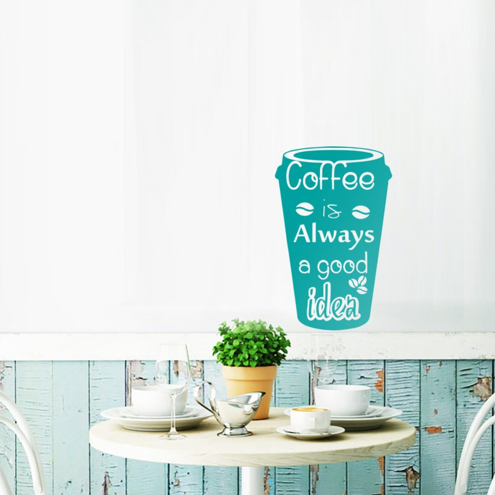Coffee IS Always A Good Idea Cup Decals Vinyl Mug Wall Stickers ...