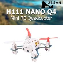 Hubsan H111 NANO Q4 2.4GHz 4CH 6-axis Gyro Mini rc dört pervaneli helikopter ile led ışık RTF Drone çocuk Oyuncak