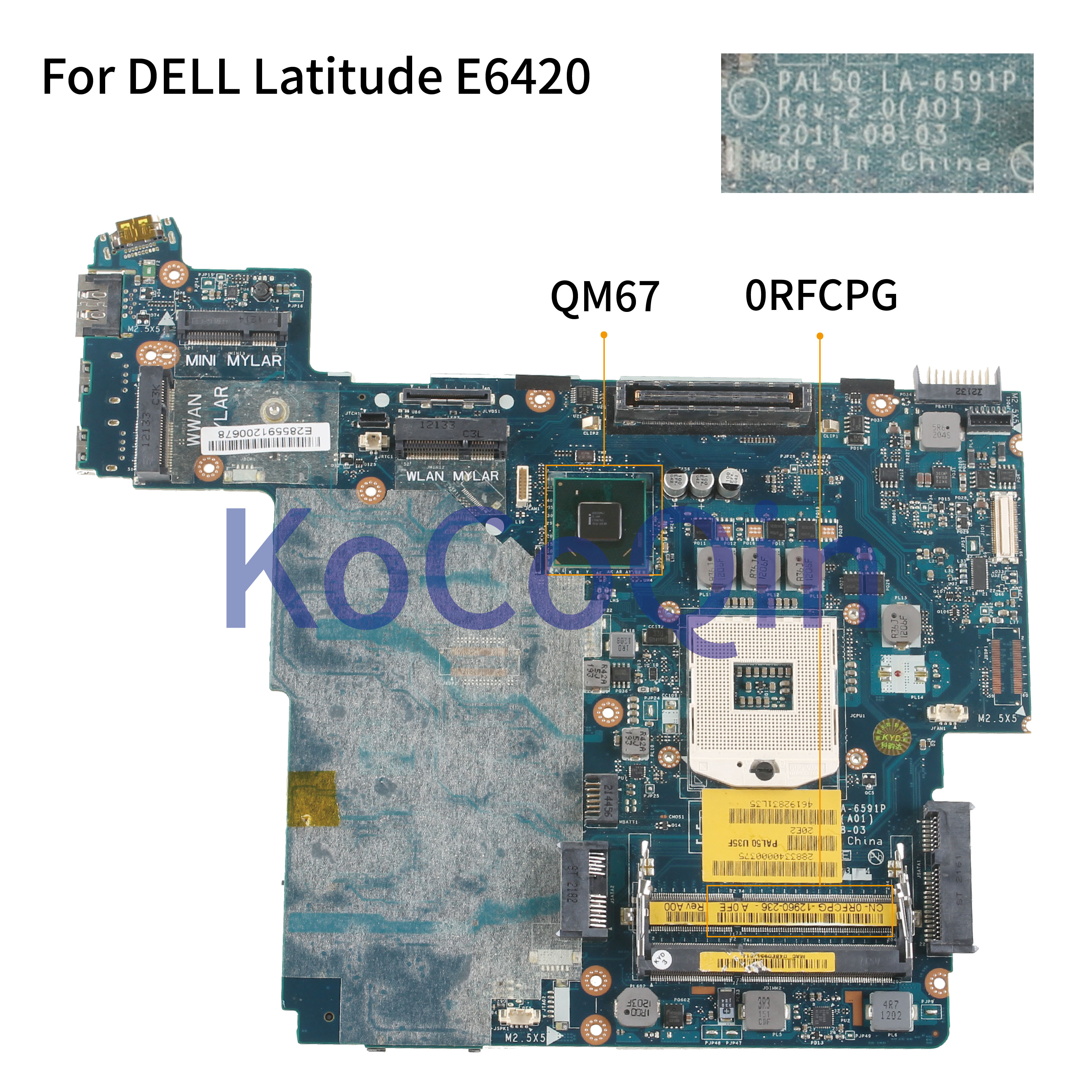 KoCoQin Laptop motherboard For DELL Latitude E6420 Mainboard PAL50 LA 6591P CN 0RFCPG 0RFCPG QM67 Laptop Motherboard     - title=