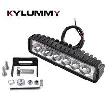 KYLUMMY автомобиля светодиодный свет работы бар Спот Наводнение 18 Вт 12 В вождения Туман лампы для бездорожья Ford внедорожник Toyota 4WD грузовиков мотоциклы