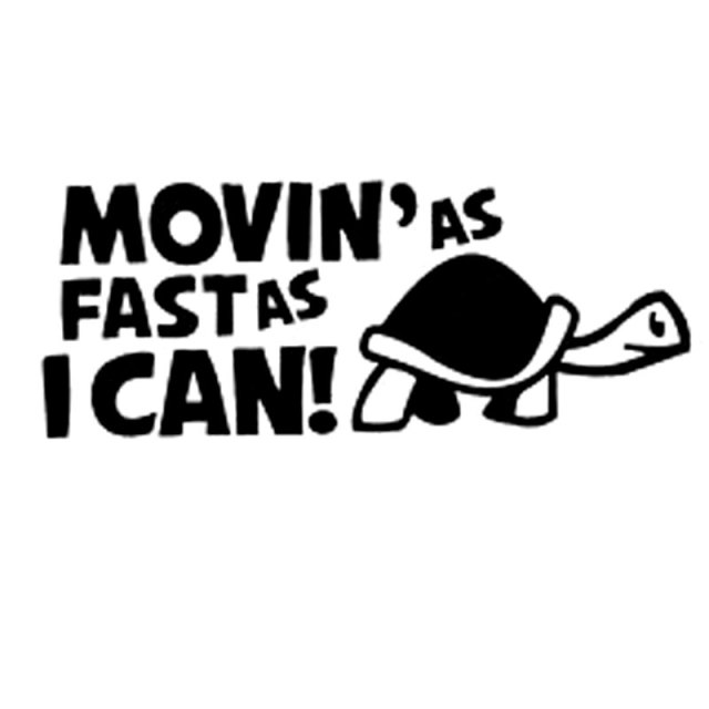 14 8cm6cm car sticker moving as fast as i can funny car