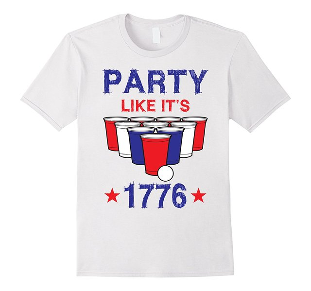 4Th Of July Shirt Designs | 1776 Funny Beer Pong Party July 4th Shirt Design Funny Woman T