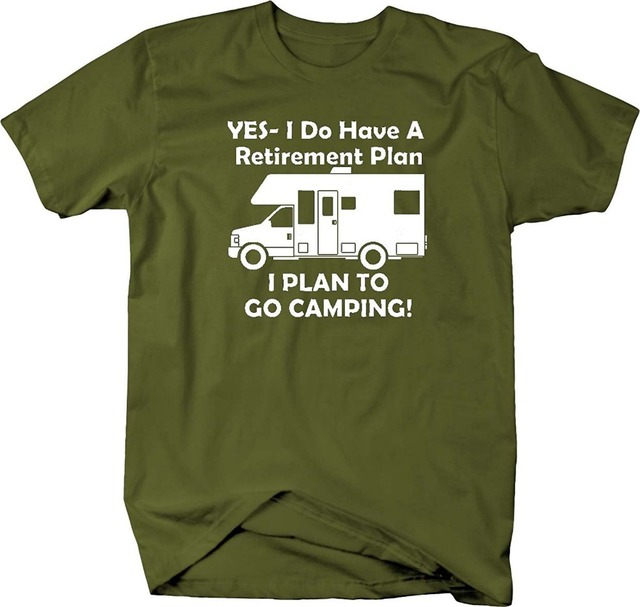 Yes I Do Have A Retirement Plan Go Rv Travel T Shirt Cotton T Shirt