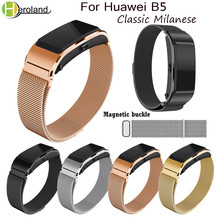 Bracelet Stainless Steel Watch Strap For Huawei B5 Smart WatchBand magnetic Milanese loop Replacement strap Wrist Band Accessory newest watchband strap milanese magnetic loop stainless steel wrist strap watch bands strap bracelet for xiaomi mi band 3