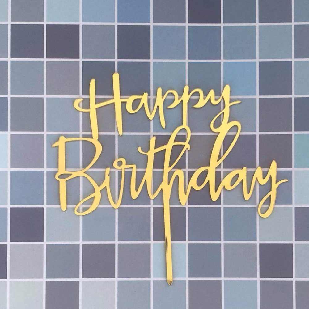 Rose Gold Happy Birthday Cake Topper อะคริลิคเงินทองเค้กธงตกแต่งสำหรับ Boy Birthday Party อุปกรณ์จัดงานแต่งงาน