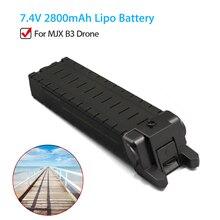 Original 7.4V 2800mAh Li-Po Lithium Battery Repair For MJX B3 Bugs 3 Drone RC