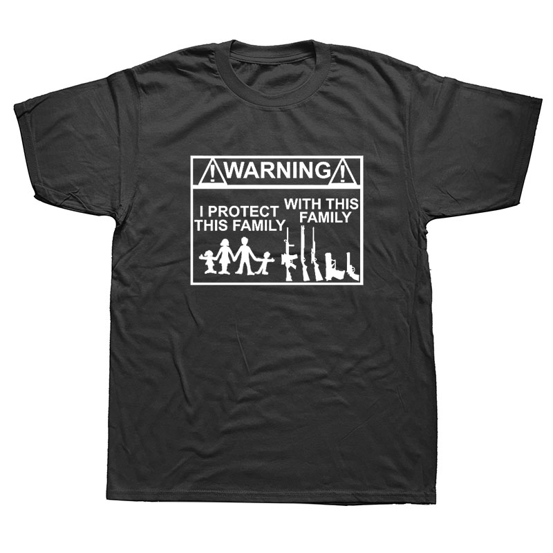 Warning THIS FAMILY PROTECTS MY FAMILY GUNS WEAPONS Funny   T     Shirt   Men Summer Short Sleeve Cotton   T  -  shirt   Tops