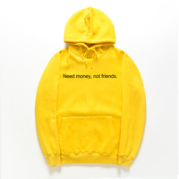 Fashion Need Money Not Friends Slogan Hoodies Autumn Winter Couples Solid Skateboard Hoodies S XXL Solid Color Basic Hoodies