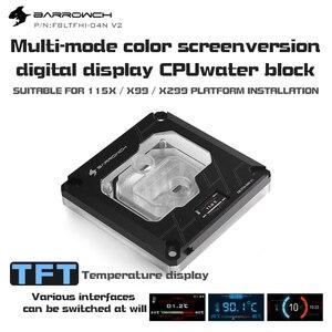 Image 4 - Barrowch blocs deau CPU, FBLTFHI 04N V2, pour Intel Lga115X/X99/X299, affichage numérique, Microwaterway