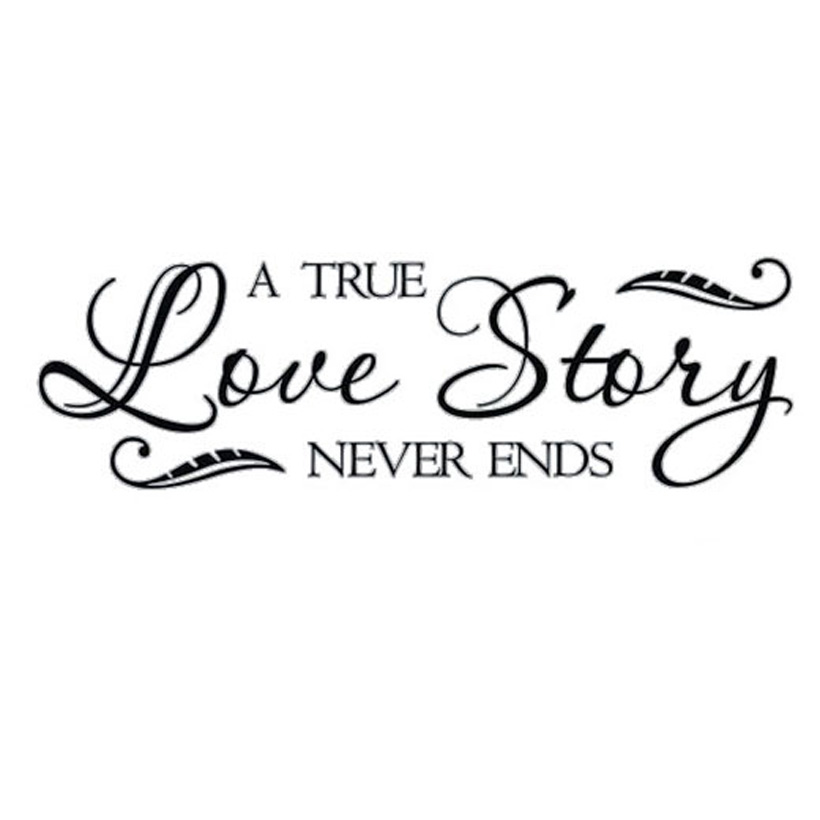 CaCar A True Love Story Never Ends Wall Stickers Quotes And Sayings  Removable Vinyl Art Words Decal Home Decor In Wall Stickers From Home U0026  Garden On ...