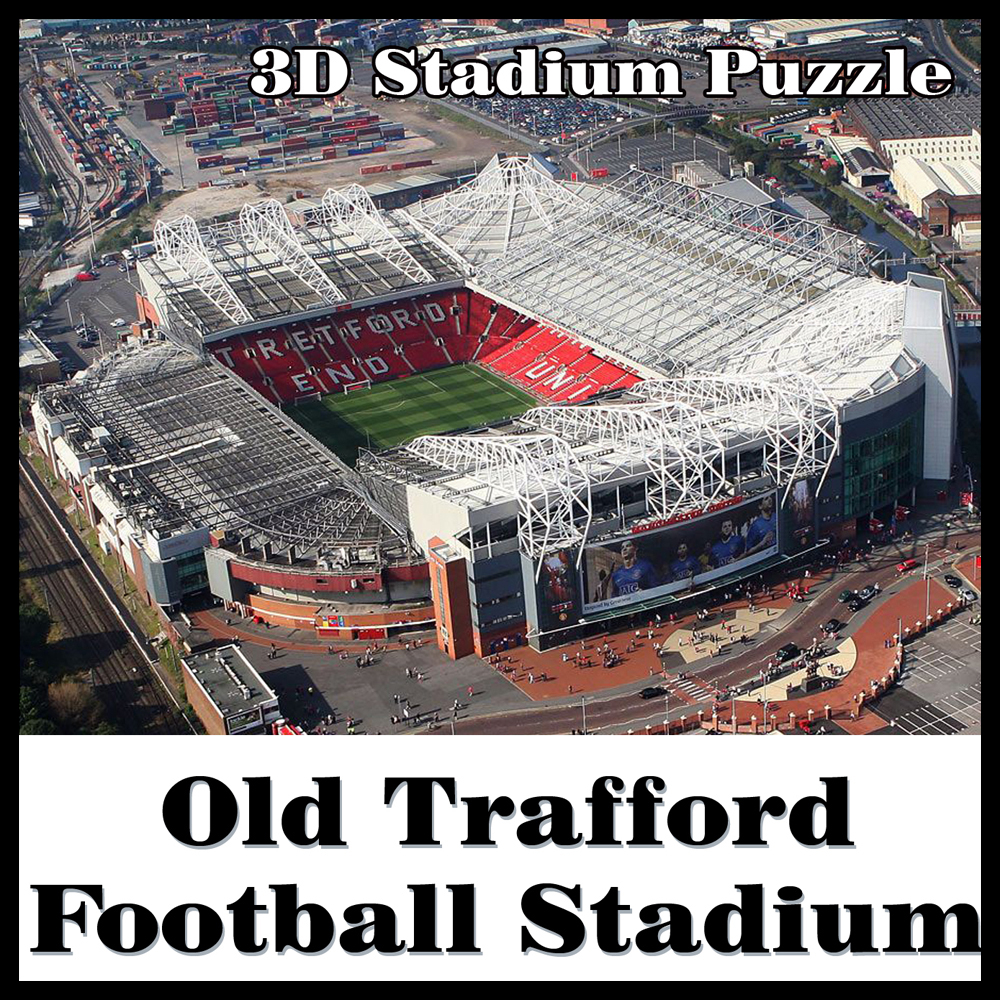 Clever&Happy 3D Puzzle Football Stadium Old Trafford The Theatre Of Dreams  MUFC In  Souvenir Toys Halloween Christmas