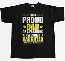 Im A Proud Dad Of Freaking Awesome Daughter Mens T-Shirt New T Shirts Funny Tops Tee Unisex