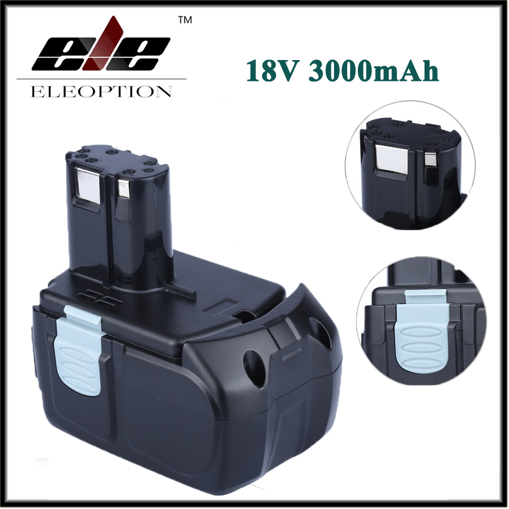 Eleoption 18V 3000mAh Li-ion Cordless Drill Battery For Hitachi 327730 327731 BCL1815 EBM 1830 UB 18D DS 18DL WH 18DL high quality power tool battery for hitachi ebm1830 327730 bcl1815 dh18dl ds18dl dv18dl 18v 5000mah li ion rechargeable battery