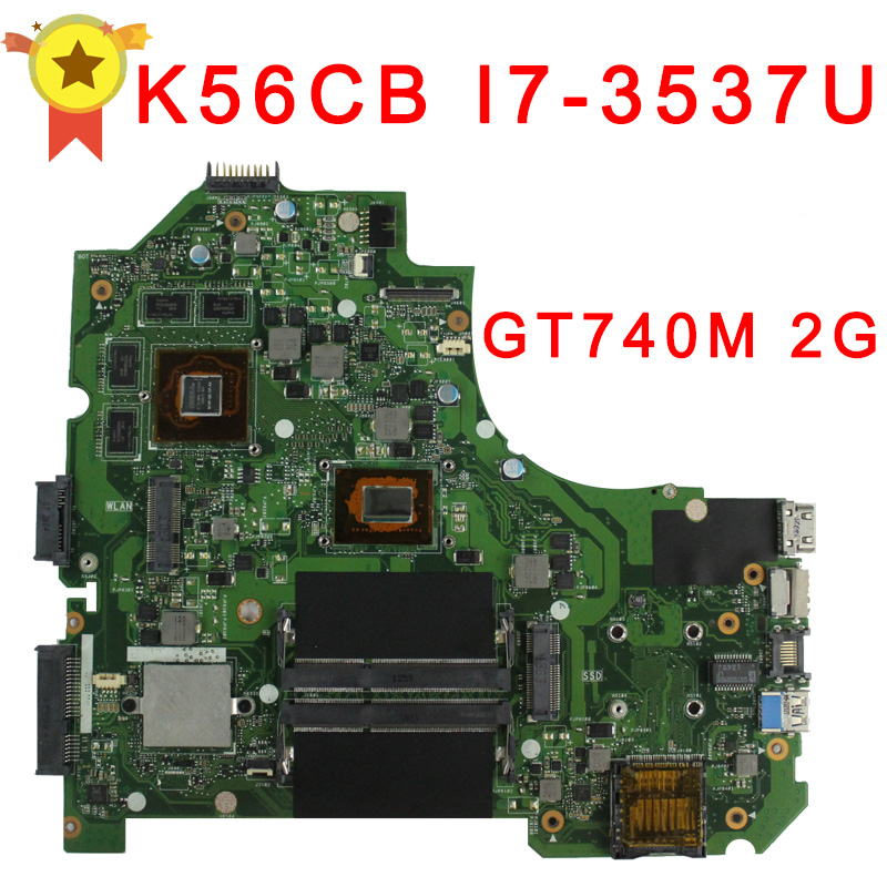 For asus laptop mainboard K56CB motherboard K56CM Rev 2.0  Intel i7-3537 CPU GT740M 2GB PM Fully Tested Main Board for msi ms 10371 intel laptop motherboard mainboard fully tested works well