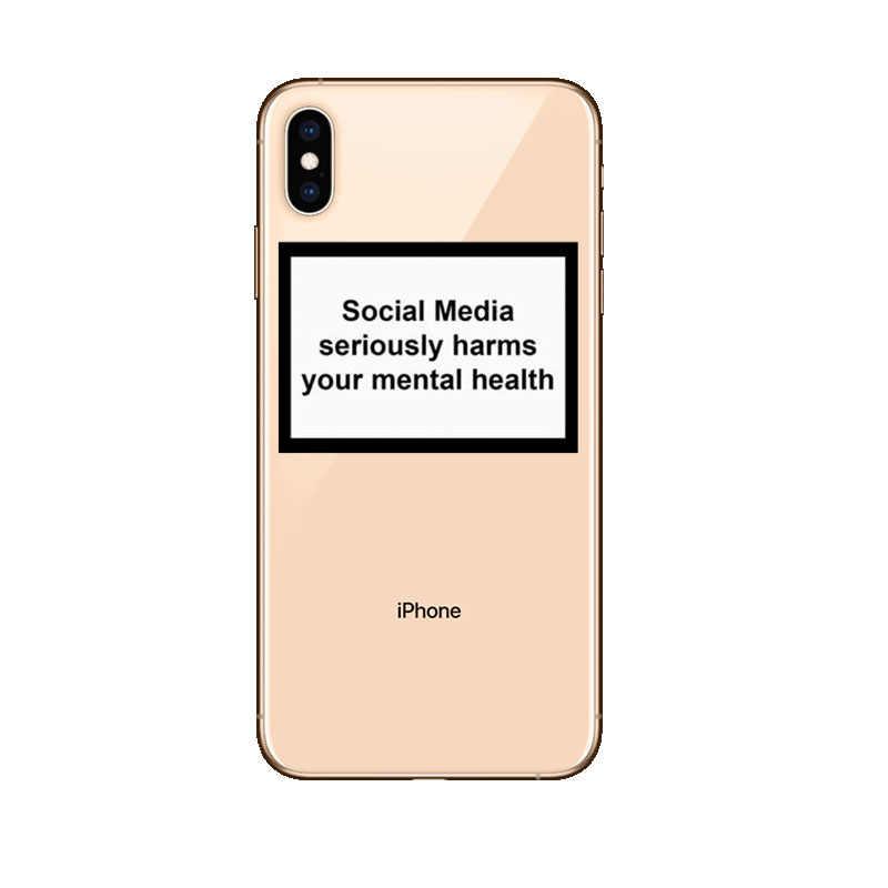 Las redes sociales dañan tu salud Mental cita divertida silicona suave caramelo funda Coque para iPhone 6 S 5 5S SE 8X7 7 Plus XS.