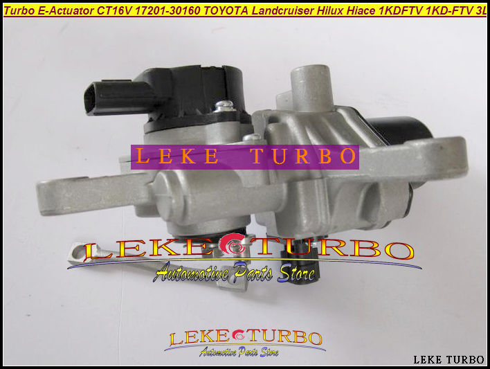 Turbo Electronic Wastegate Actuator CT16V 17201-30160 17201-30100 17201-30101 For TOYOTA Land cruiser Landcruiser 1KD-FTV 3.0L