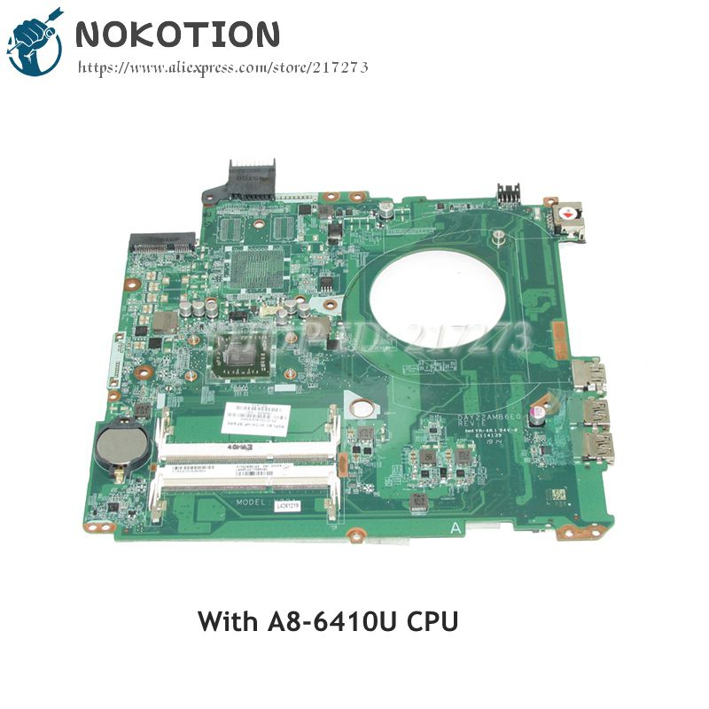 все цены на NOKOTION 762526-501 762526-001 DAY22AMB6E0 For HP Pavilion 15-P Laptop Motherboard A8-6410 CPU Onboard DDR3