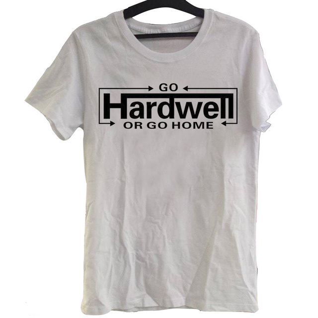 Popular Letter Design GO Hardwell Or Go Home Men T Shirt High Quality  Cotton T
