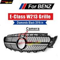 For Mercedes W213 Sport Diamond grille grill ABS Black With Camera E Class E200 E250 E300 E350 E400 E500 E550 E63 look 2016 2018