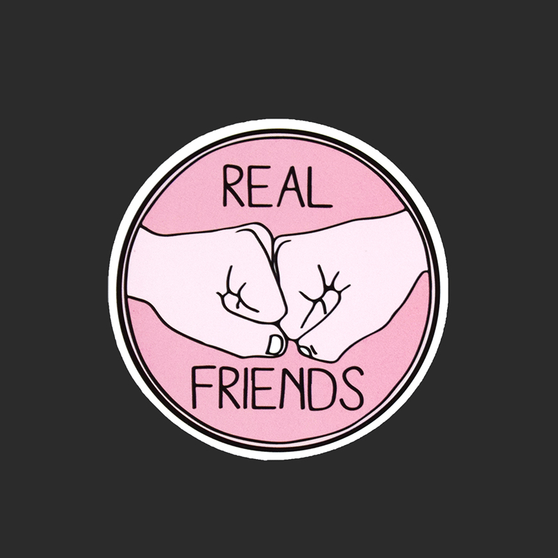 Real Friend Single Sticker Car Styling Waterproof Fashion Tied Brand Stickers Laptop Luggage Skateboard Funny Decals