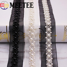 Meetee 2Yards 3cm Pearl Beaded Lace Trims Mesh Net Cloth  Ribbon Fabric Shoes Cap Sewing Trimming DIY Crafts KY365