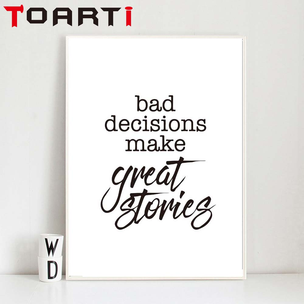 US $1 65 17% OFF|Bad Decisions Make Good Stories Funny Inspirational Quote  Canvas Painting Nordic Posters And Prints Wall Pictures Home Decor-in