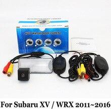 Камера заднего вида Для Subaru XV WRX/2011 ~ 2016/RCA Кабель aux или Беспроводной/HD Широкоугольный Объектив CCD Ночного Видения Заднего Вида камера