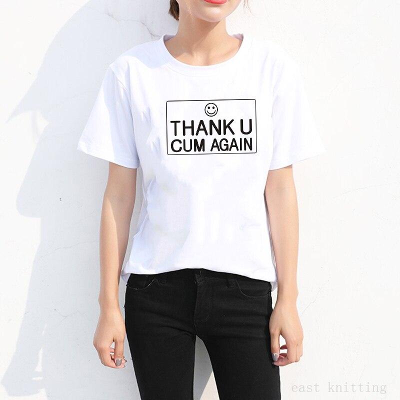 H666 Thank U Cum Again Print Women Casual Tops Summer Fashion Female T  shirt Plus Size