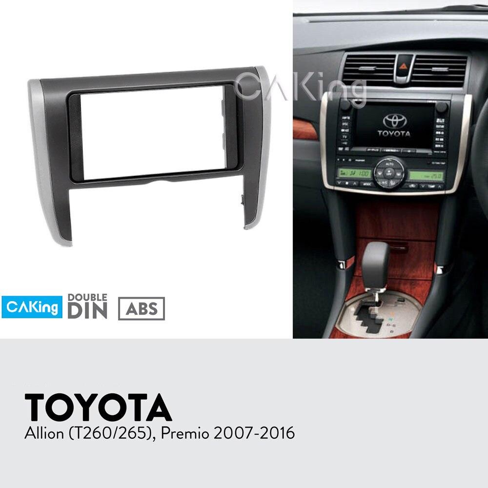Car Fascia Radio Panel for Toyota Allion T260 265 Premio 2007 2016 Dash Kit Install Facia