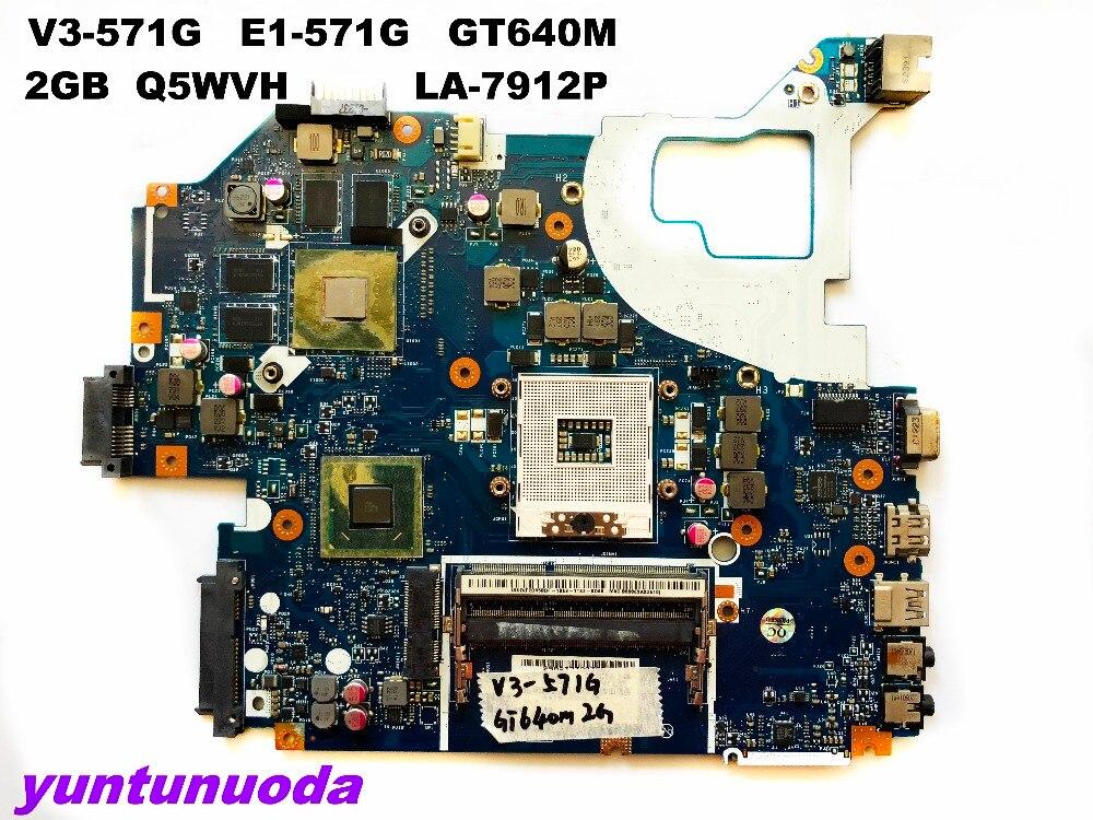 D'origine pour ACER V3-571 mère d'ordinateur portable V3-571G E1-571G GT640M 2 GB Q5WVH LA-7912P testé bonne livraison gratuite