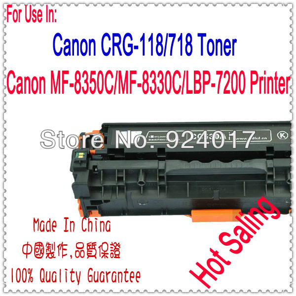 Compatible Canon Toner 718 118,For Canon CRG-118 CRG-718 CRG118 CRG718 Toner Cartridge,For Canon LBP7200 MF8350 MF8330 Printer toner for canon i sensys crg318 crg 718 lbp 7200 cdn lbp8380cdw lbp 7200cdn lbp 8380 7200 black laser printer powder