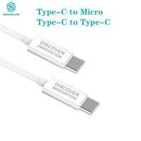 NILLKIN type c to type c type-C to Micro быстрый заряд кабеля для зарядки мобильного телефона кабели данных 100 см цифровой кабель type c Micro