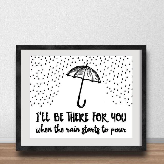 Canvas Art Quote Ik Zult Er Voor U Wanneer De Regen Begint Giet