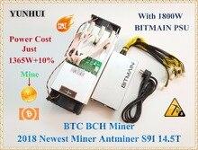 YUNHUI новые AntMiner S9i 14,5 т Bitcoin Miner с BITMAIN APW7 1800 Вт Asic шахтер SHA-256 Btc МПБ Шахтер лучше чем Antminer S9