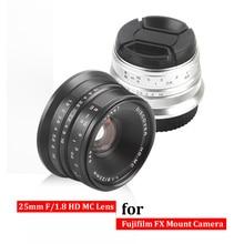 Preto/Sliver 25mm F/1.8 HD MC Foco Manual Lente Grande Angular para fujifilm x-pro1 x-e1 x-e2 x-m1 fx camera x-t10 x-t2 x-pro2 x-a3