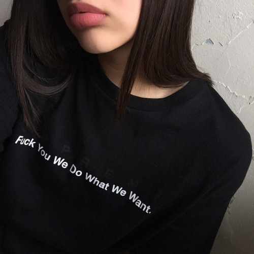 we do what we want quote girls fashion tumblr t shirt