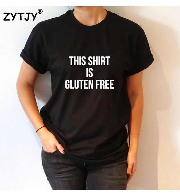 เสื้อตัวนี้ตังฟรีตัวอักษรพิมพ์ผู้หญิงเสื้อยืดผ้าฝ้ายสบายๆตลกเสื้อยืดสำหรับสุภาพสตรียอดนิยมtee h ipster tumblr d rop s hip Z-956